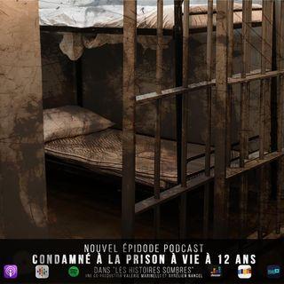 Condamné à la prison à vie à 12 ans