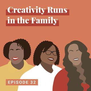 Creativity Runs in the Family