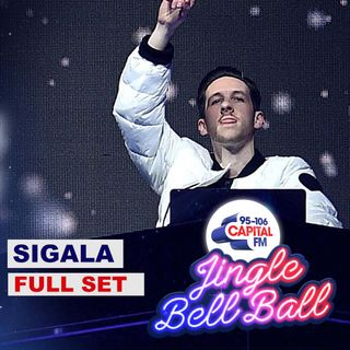 Sigala - Live at Capital's Jingle Bell Ball 2019 - Capital FM | Full Set  | Christmas Dj Set | Extended Set | Full Show | Full Concert |