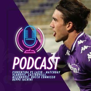 Matchday - Fiorentina vs Lazio - i goal e i commenti di Rocco Commisso, Vlahovic, Iachini, Castrovilli