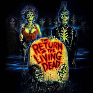 AOTBM Podcast - 31 - the return of the living dead
