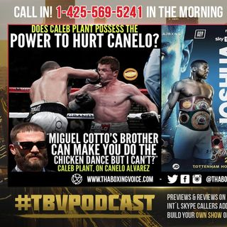 ☎️Does Caleb Plant Possess The POWER🥊to HURT Canelo🤔Joshua vs Usyk Fight Week🔥