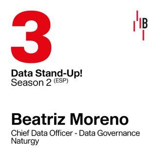 Beatriz Moreno · Chief Data Officer · Data Governance · Naturgy // Bedrock @ LAPIPA_Studios