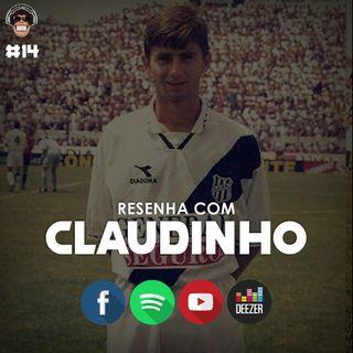 Macacast #14: Resenha com Claudinho