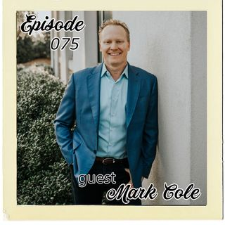 The Cannoli Coach: Bigger on the Inside than the Outside w/Mark Cole | Episode 075