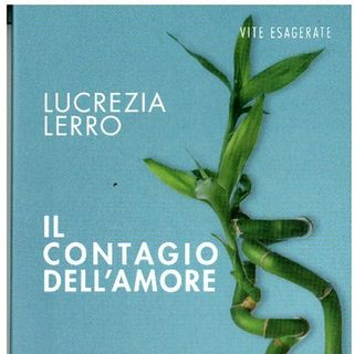 Lucrezia Lerro - Il contagio dell'amore