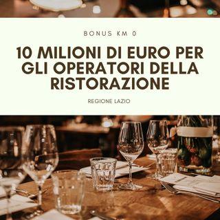 Bonus Lazio km 0, 10 milioni di euro per gli operatori della ristorazione