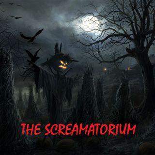 THE SCREAMATORIUM - 10/6/19