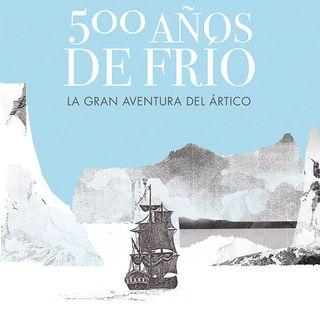 Conquista e exploración do Ártico con @irreductible