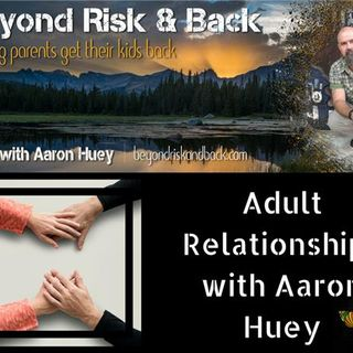 Adult Relationships with Aaron Huey