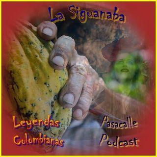 62 - Leyendas Colombianas - La Siguanaba