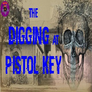 The Digging at Pistol Key | West Indies Ghost Story | Podcast