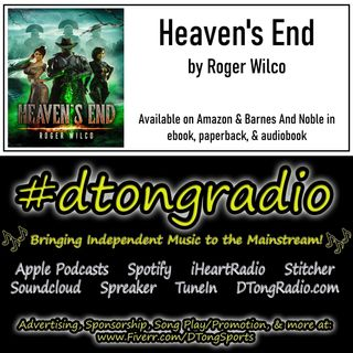 Mid-Week Indie Music Playlist - Powered by 'Heaven's End' by Roger Wilco