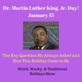 Dr. Martin Luther King Jr. Day - Ep15