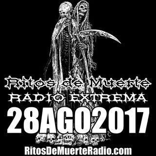 Ritos De Muerte Radio Show 28AGO2017