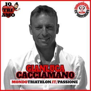 Passione Triathlon n° 164 🏊🚴🏃💗 Gianluca Cacciamano