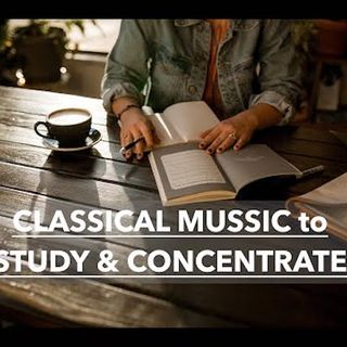 1-hour-classical-music-to-study-concentration