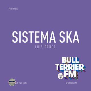 #SistemaSka 077 - Mucho ska en días de cuarentena.