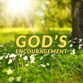 God's Encouragement