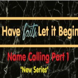 Name Calling Part 1