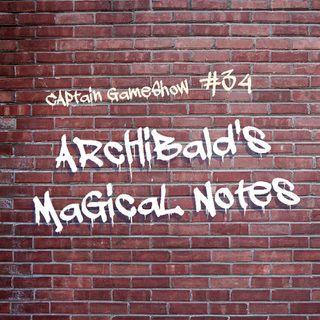 Episode 34: Archibald's Magical Notes