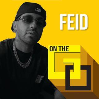 50. On The Go @ Home with FEID
