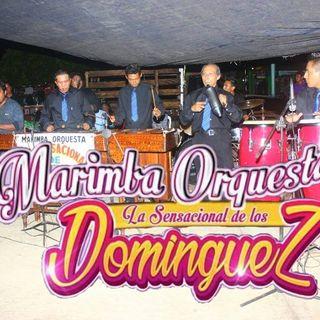 La Fiesta Ya Comenzo MARIMBA ORQUESTA SENSACIONAL DE LOS DOMINGUEZ