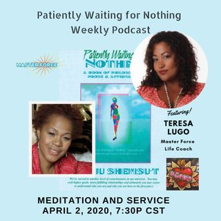 Patiently Waiting for Nothing #3 - Teresa Lugo