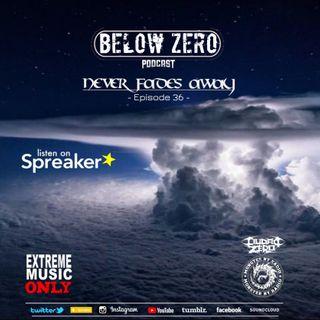 BELOW ZER - NEVER FADES AWAY