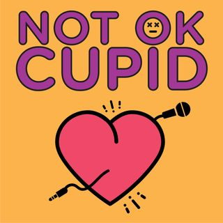 Not OK Cupid - Episode 42 The Spanish Viking