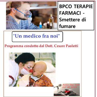 """""""UN MEDICO FRA NOI"""" Dott. Cesare Paoletti - TERAPIE E FARMACI nella cura della BPCO"""
