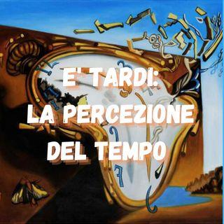 "Ep.3- ""E' Tardi..."""