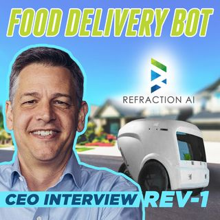 45. REV-1 Food Delivery Robot | Refraction AI CEO Interview