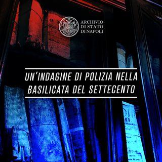 Un'indagine di polizia nella Basilicata del Settecento