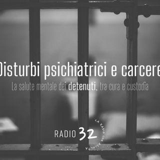 Disagio Psichiatrico e Carcere: intervento di Edgardo Reali