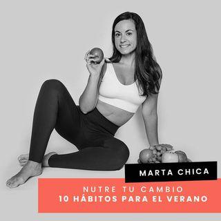 Cap. 41 - Marta - 10 hábitos saludables para el verano