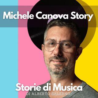 Michele Canova Story