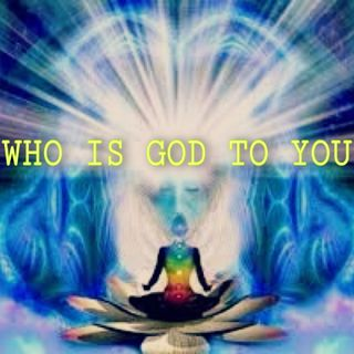 who is god to us pt 1