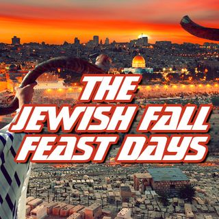 NTEB RADIO BIBLE STUDY: Understanding The Jewish Fall Feast Days And How They Might Relate To Actively Unfolding Current Events In 2020