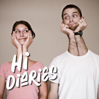 Hi Diaries Episode 1