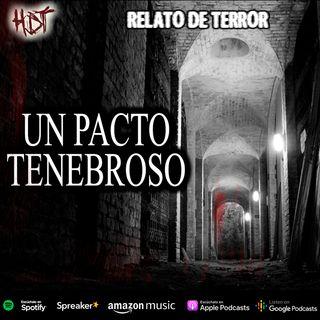 Un pacto tenebroso | Relato de Terror
