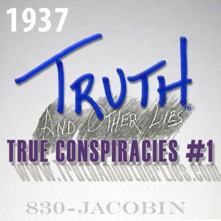 T^OL1937 / True Conspiracies #1