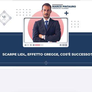 CASO LIDL- L' EFFETTO GREGGE