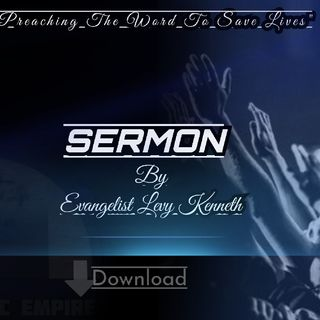 Episode 33 - Evangelist Levy Kenneth's show