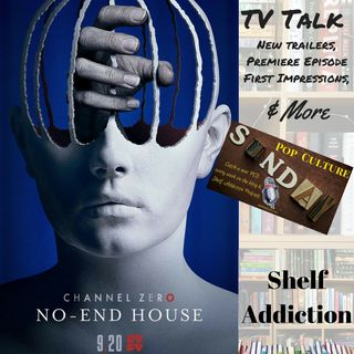 Ep 131: Channel Zero is Scary! | Pop Culture Sunday