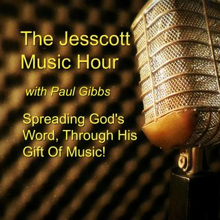 The Jesscott Music Hour #118