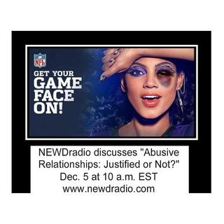 The Naked Truth: Abusive Relationships: Justified or Not?