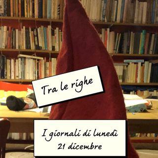 #rassegnastampa del 21 dicembre
