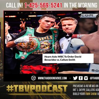 ☎️Hearn Asks WBC To Order Benavidez vs Smith❗️Yildirim Is Next, Says WBC Prez😱