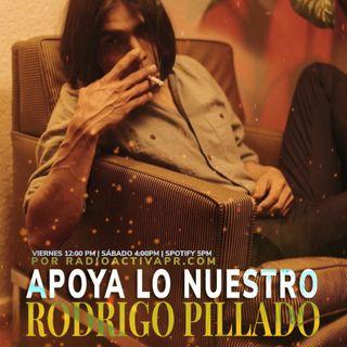 Apoya Lo Nuestro | Rodrigo Pillado, Némecis & Francis Rosas